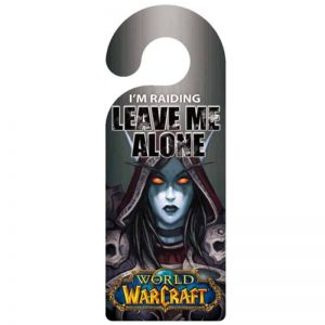 Door Hanger Sign - I'm raiding, leave me alone - World of Warcraft
